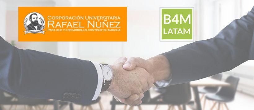B4M Latam und die Corporación Universitaria Rafael Nuñez unterzeichnen ein Kooperationsabkommen